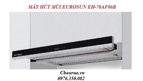 MÁY HÚT MÙI EUROSUN EH-70AF86B